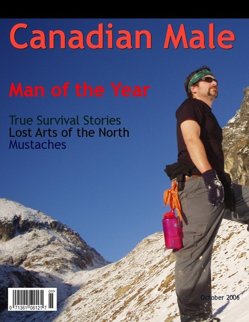 "Scott's faux magazine cover - ""Canadian Male of the Year"""
