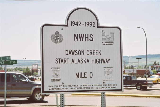 Mile 0 of the Alaska Highway in Dawson Creek, BC.