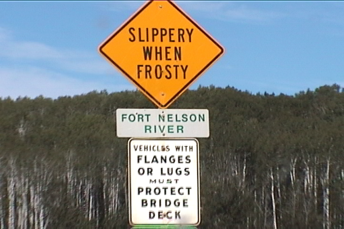 sign at Fort Nelson River bridge