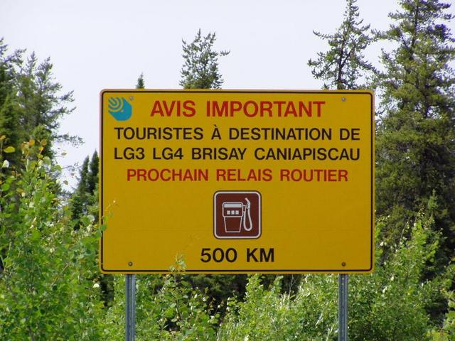Sign on km381 on paved road to Radisson warning that the next gas station is 500km on the road to Caniapiscau