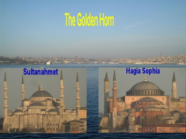The Golden Horn, Sultanahmet Mosque and Hagia Sophia Mosque