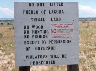 #1: Laguna Pueblo, No Trespassing